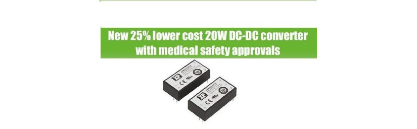 NEW DC/DC CONVERTER 25% LOWER COST, WITH MEDICAL SAFETY APPROVAL